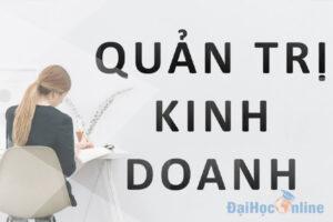 hoc-quan-tri-kinh-doanh-kho-xin-viec