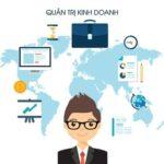 Bạn đã biết những gì về Quản trị kinh doanh ?